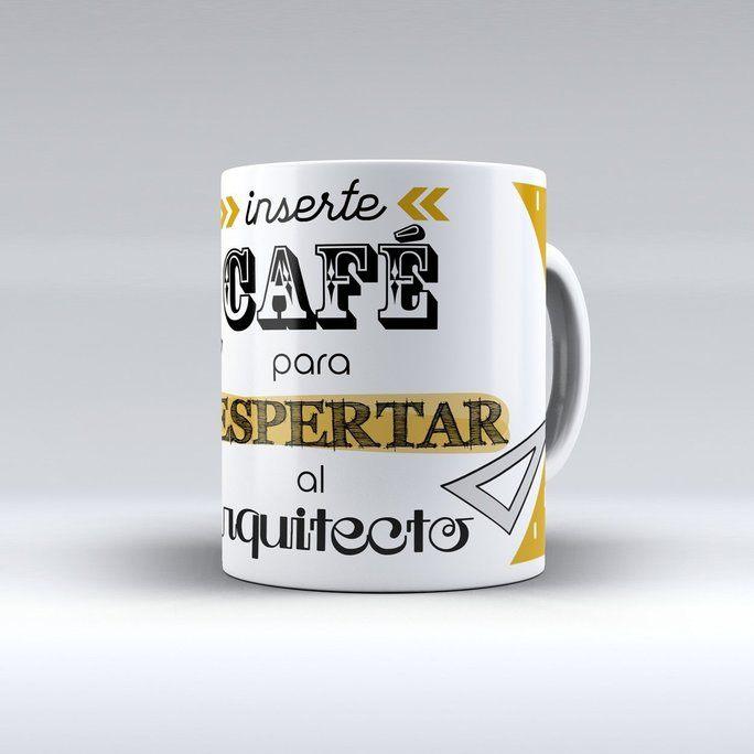 Tazacon mensaje: inserte café para despertar al arquitecto